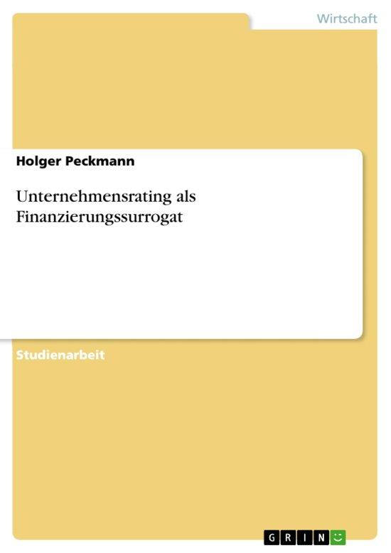 Unternehmensrating als Finanzierungssurrogat