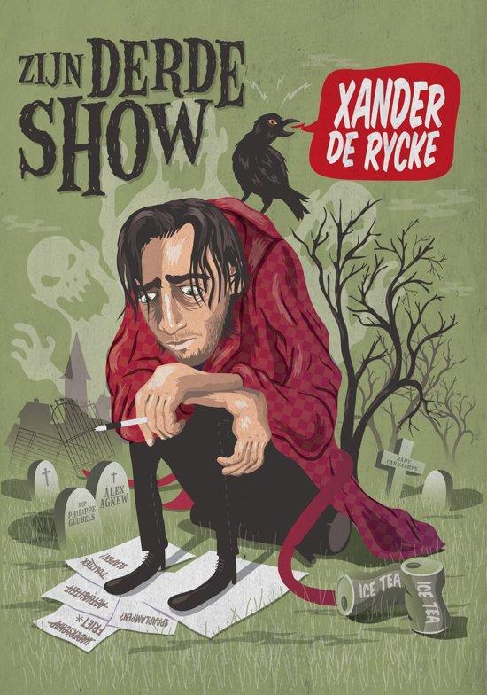 Xander De Rycke: Zijn Derde Show