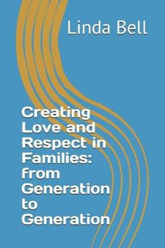 Creating Love and Respect in Families