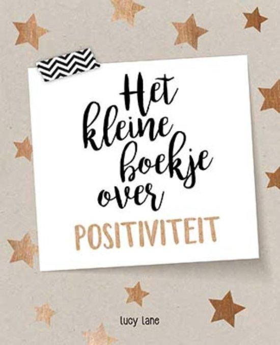 kleine boekjes met spreuken bol.| Het kleine boekje over positiviteit, Lucy Lane  kleine boekjes met spreuken