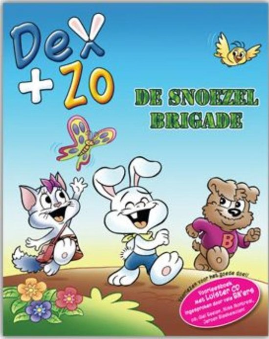 Dex+zo / De snoezel Birgade  + CD