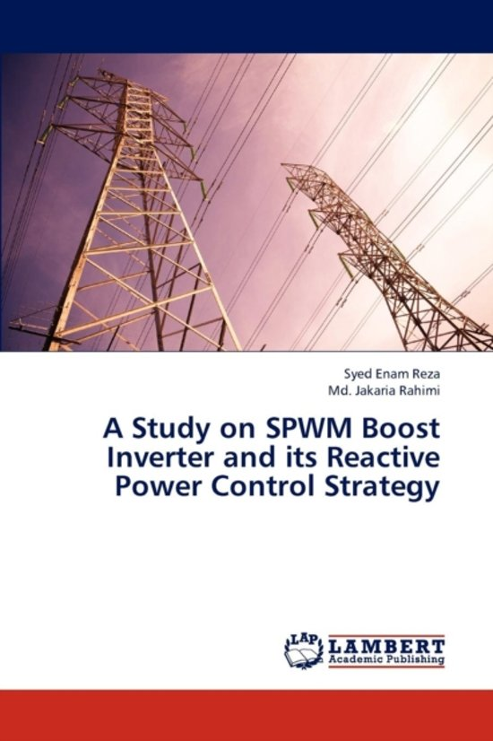 A Study on Spwm Boost Inverter and Its Reactive Power Control Strategy