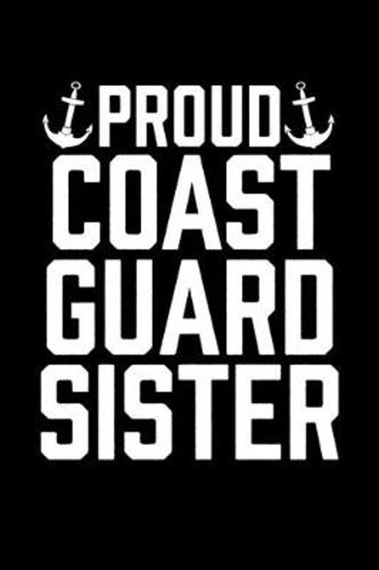 Proud Coast Guard Sister: College Ruled Lined Writing Notebook Journal, 6x9, 120 Pages