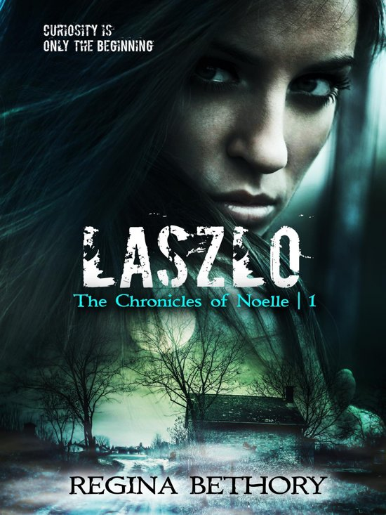 Laszlo (The Chronicles of Noelle Book 1)