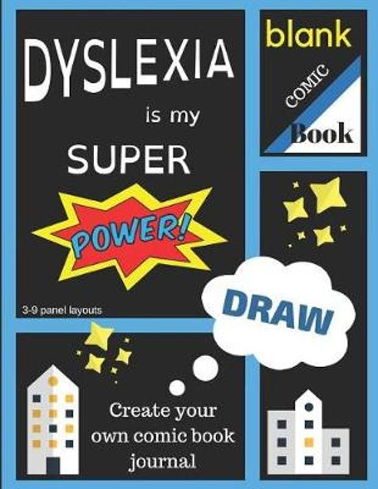 Dyslexia Is My Super Power Blank Comic Book