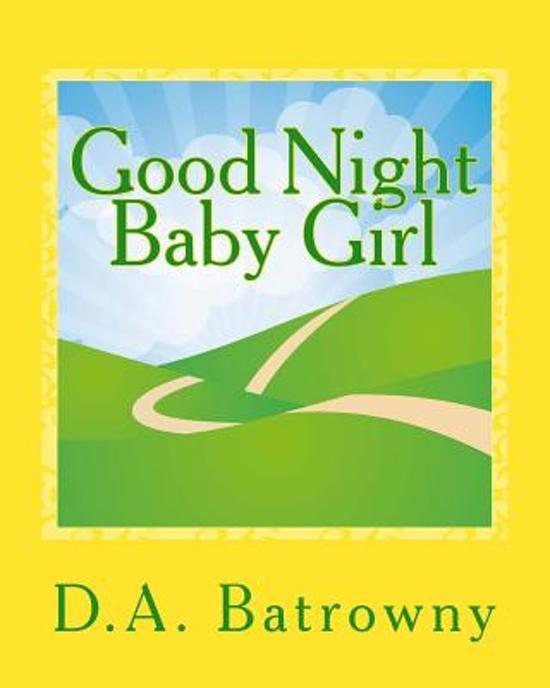 Bolcom Good Night Baby Girl 9781542922661 D A Batrowny Boeken