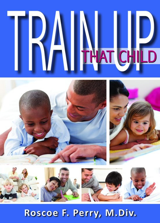 Train Up That Child
