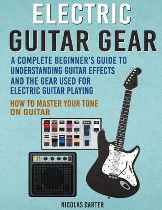Electric Guitar Gear