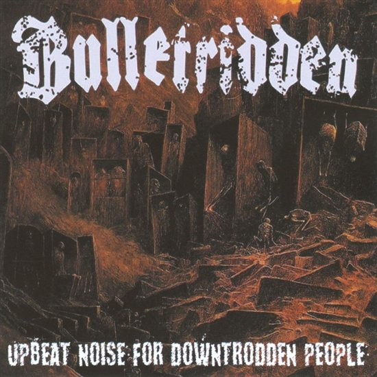 Upbeat Noise For Downtrodden People