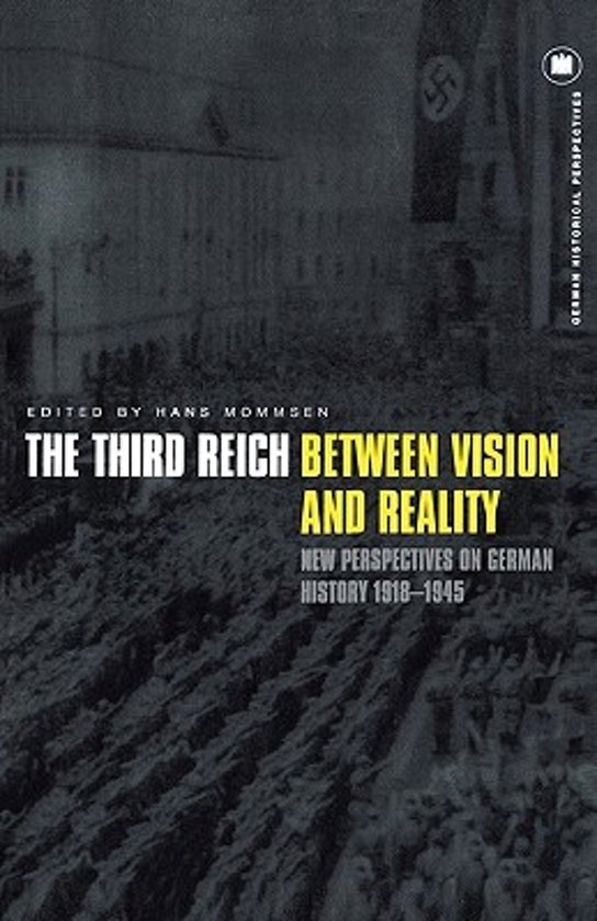 The Third Reich Between Vision and Reality