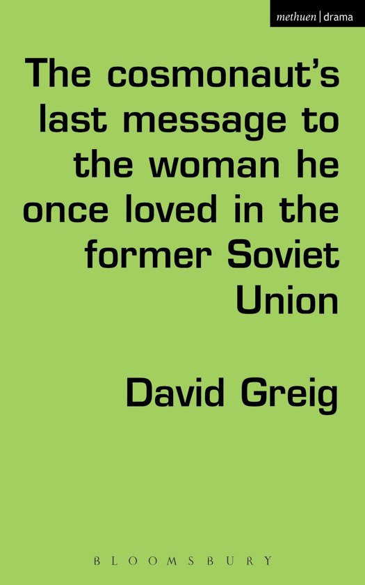 The Cosmonaut's Last Message to the Woman He Once Loved in the Former Soviet Union