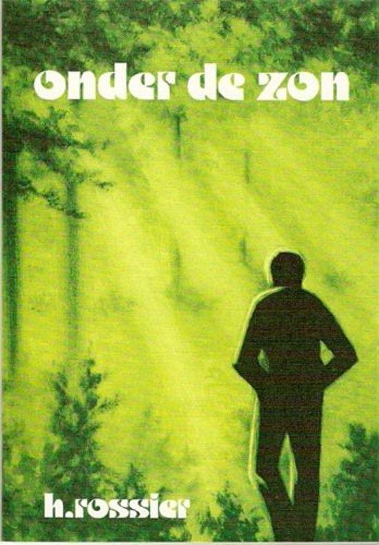 Rossier, Onder de zon - H. Rossier pdf epub