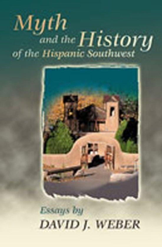 Myth and the History of the Hispanic Southwest