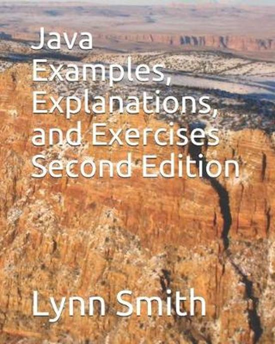 Java Examples, Explanations, and Exercises Second Edition