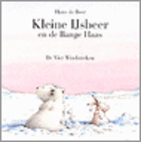 Kleine Ijsbeer En De Bange Haas - Hans de Beer pdf epub