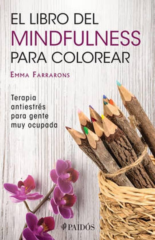 bol.com   El Libro de Mindfulness Para Colorear, Emma Farrarons ...