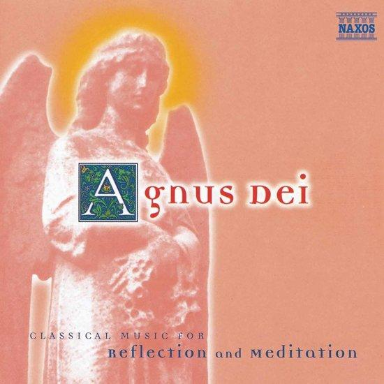 Reflection & Meditation  Agnus Dei / Summerly, et al