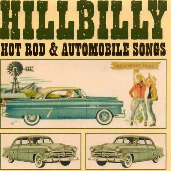 Hillbilly Hot Rod & Automobile Song