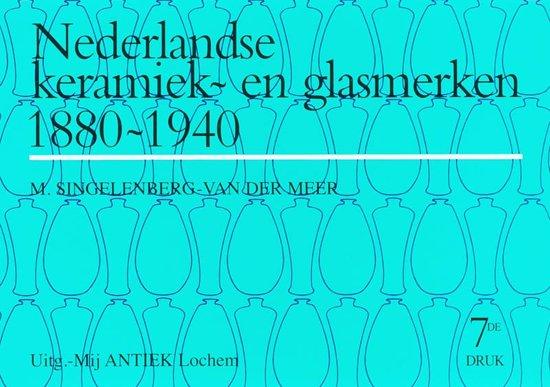 Overzicht Merktekens Aardewerk.Bol Com Nederlandse Keramiek En Glasmerken 1880 1940