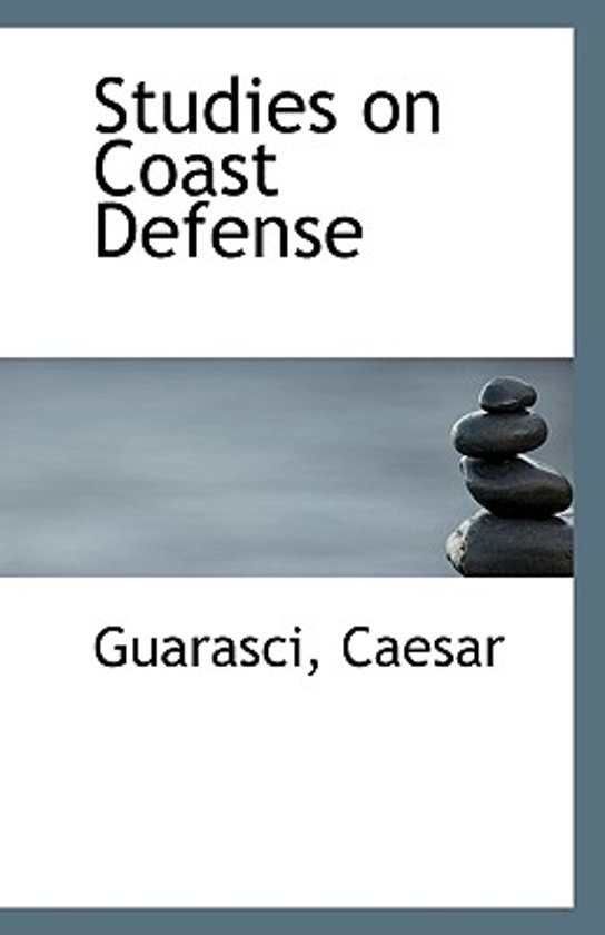 Studies on Coast Defense