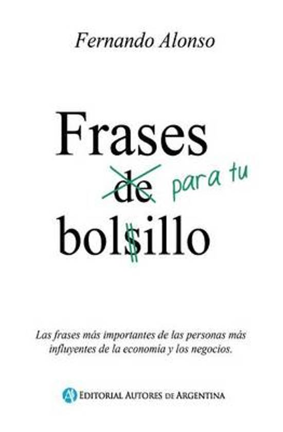Bolcom Frases Para Tu Bolsillo Fernando Alonso 9789877114157