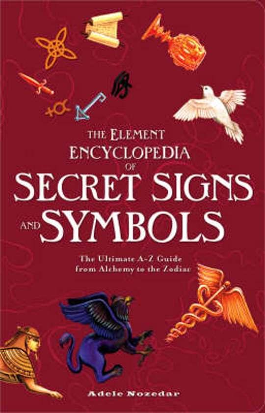 Bol The Element Encyclopedia Of Secret Signs And Symbols