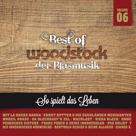 Best Woodstock Der Blasmusik - Vol.