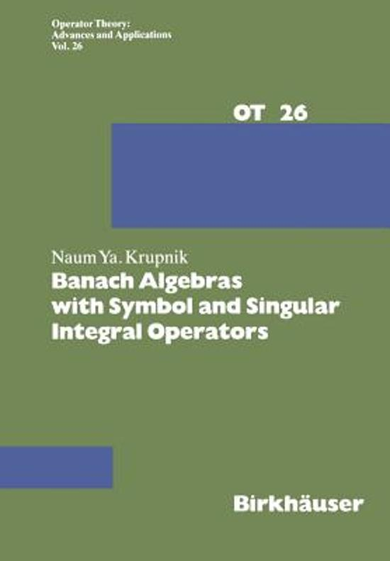 Bol Banach Algebras With Symbol And Singular Integral