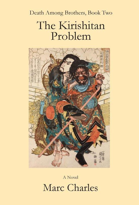 The Kirishitan Problem (Death Among Brothers, Book 2)
