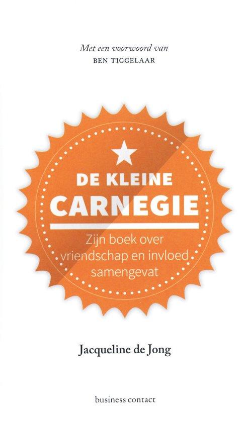 Boek cover Kleine boekjes - grote inzichten 1 - De kleine Carnegie van Jacqueline de Jong (Hardcover)