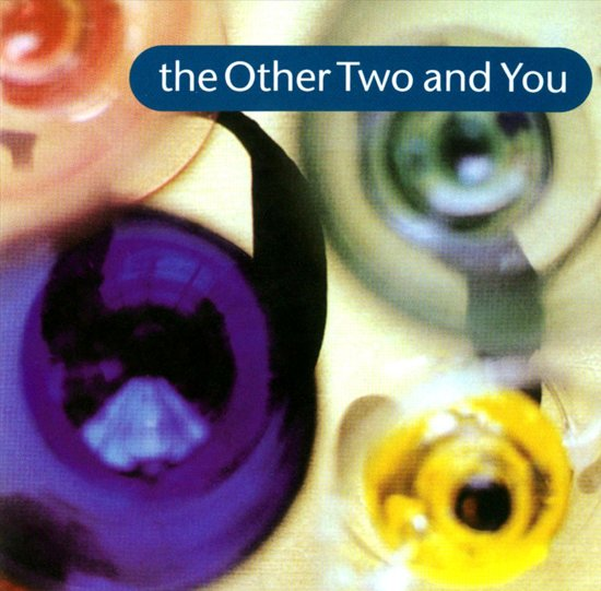 Other Two & You