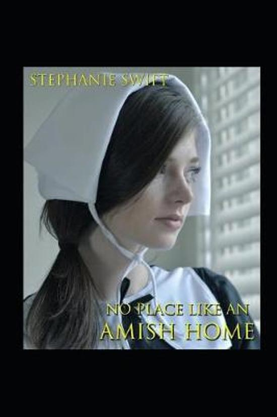 No Place Like An Amish Home