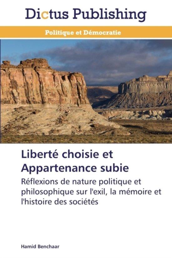Libert� Choisie Et Appartenance Subie