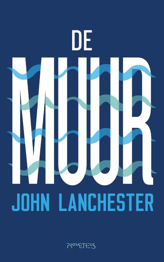 Boek cover De muur van John Lanchester (Onbekend)