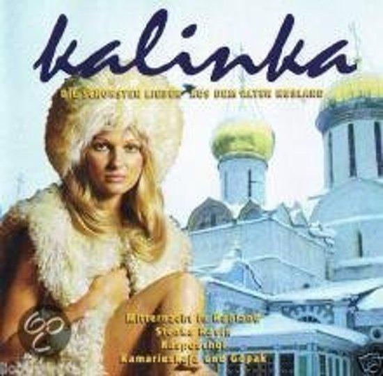 Kalinka - Die Schönsten lieder aus dem alten Rußland