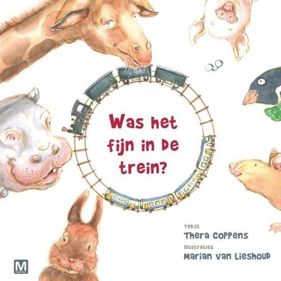 Boek cover Was het fijn in de trein van Thera Coppens (Hardcover)