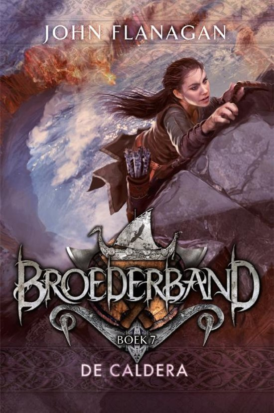Boek cover Broederband 7 - De Caldera van John Flanagan (Paperback)