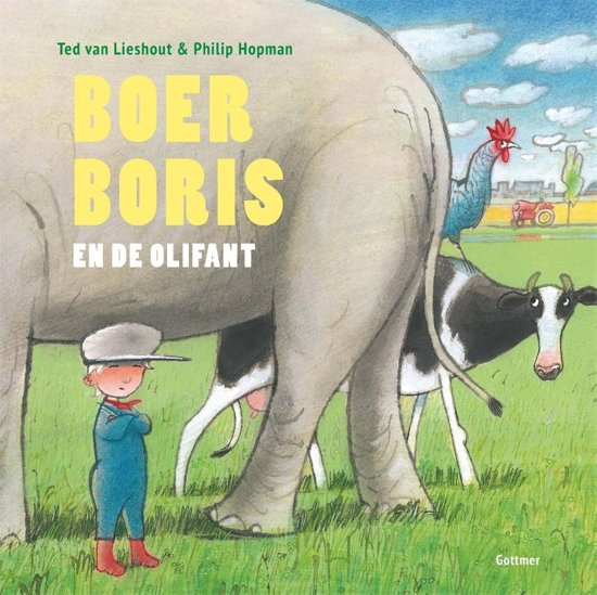 Boek cover Boer Boris - Boer Boris en de olifant van Ted van Lieshout (Hardcover)