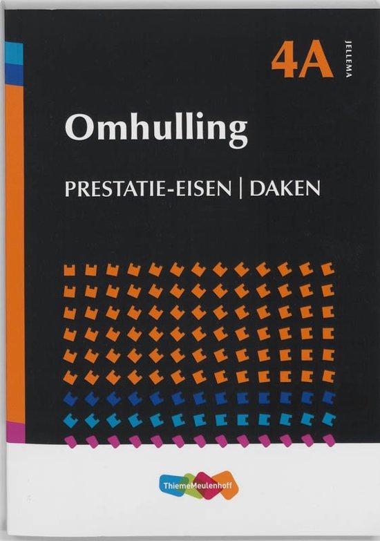 Jellema / 4A Omhulling Prestatie-eisen Daken - ThiemeMeulenhoff bv