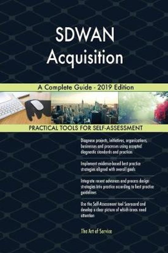 Sdwan Acquisition a Complete Guide - 2019 Edition