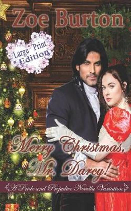 Merry Christmas, Mr. Darcy! Large Print Edition