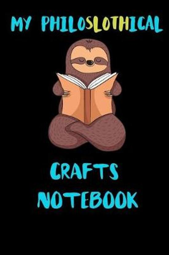 My Philoslothical Crafts Notebook