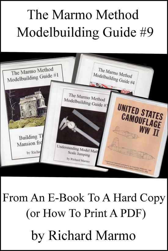 The Marmo Method Modelbuilding Guide #9: From An E-Book To A Hard Copy (or How To Print A PDF)