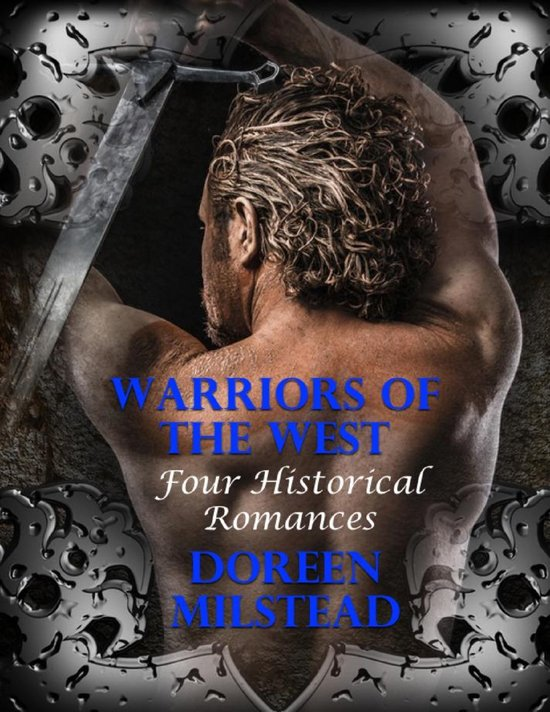 Warriors of the West: Four Historical Romances