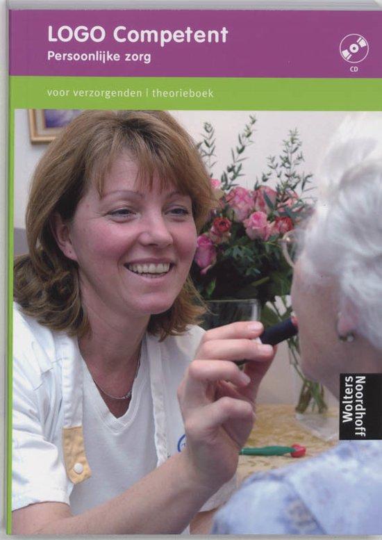 Theorieboek voor verzorgenden LOGO Competent persoonlijke zorg