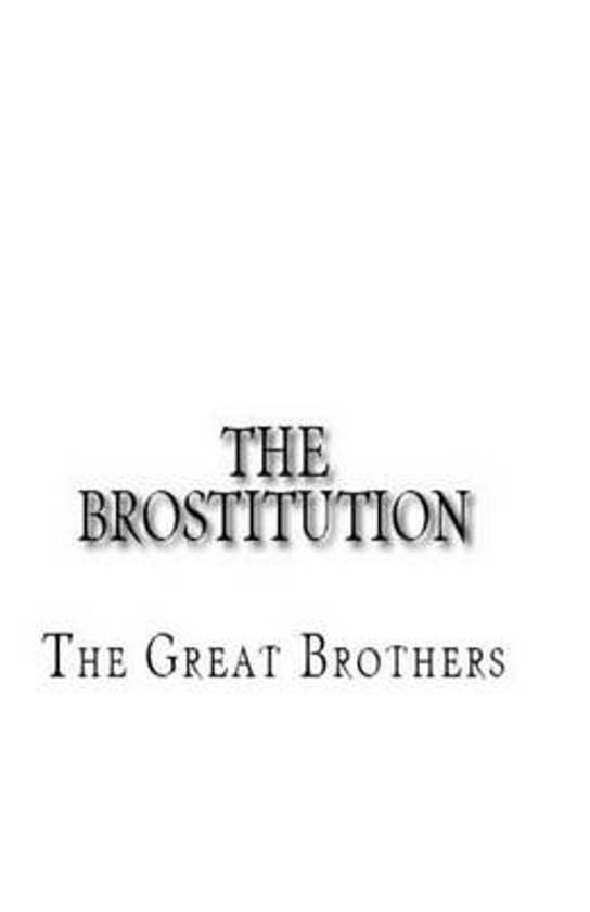 The Brostitution
