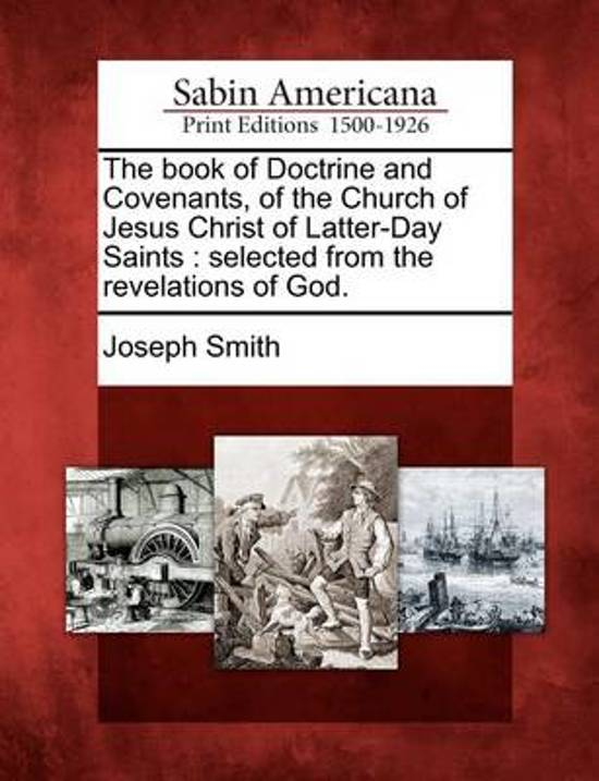 Bol Com The Book Of Doctrine And Covenants Of The Church Of Jesus