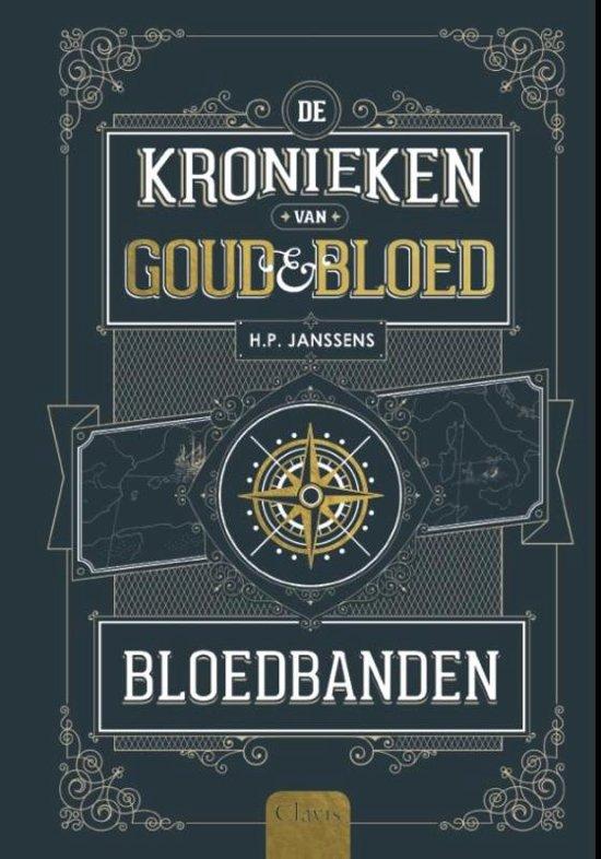 Kronieken van goud en bloed - Bloedbanden