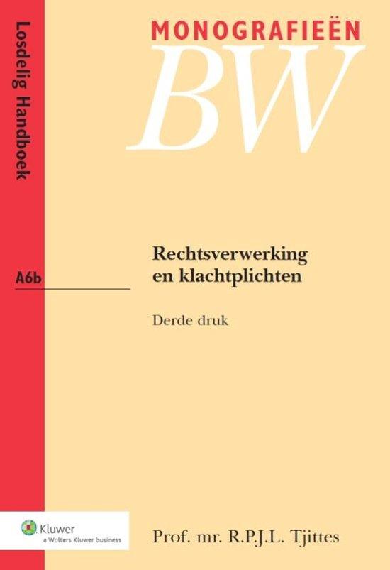 Monografieen BW A6b Rechtsverwerking en klachtplichten