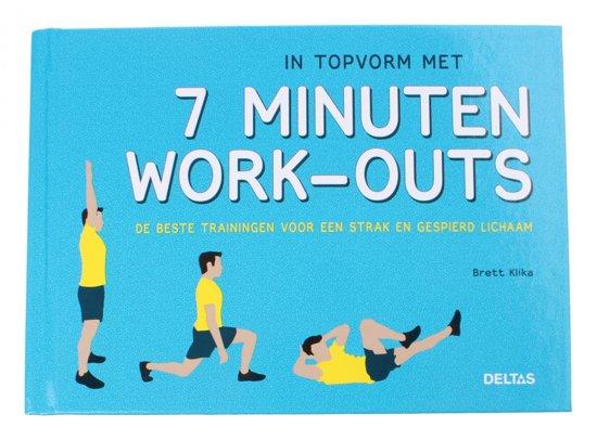 Boek cover In topvorm met 7 minuten work-outs van Brett Klika (Hardcover)